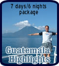 Guatemala Highlights Package - 7 days/6 nights